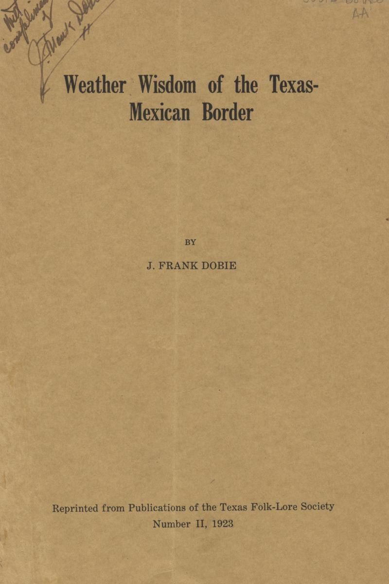 Weather Wisdom of the Texas-Mexican Border                                                                                                      Front Cover
