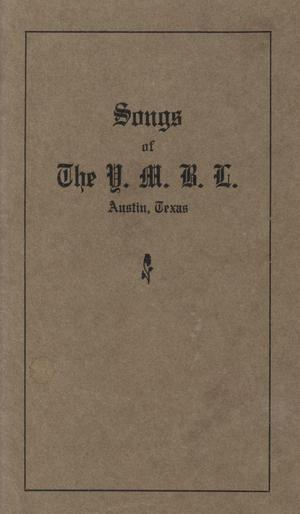 Primary view of object titled 'Songs of the Y.M.B.L., Austin, Texas'.