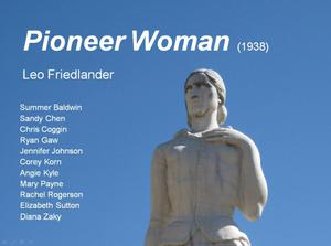 "Primary view of object titled '[""Pioneer Woman"" by Leo Friedlander, 1938]'."