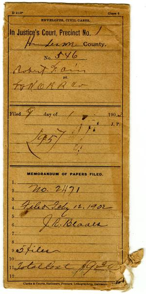 Primary view of object titled 'Documents pertaining to the case of Robert Fain vs. Texas & New Orleans Railroad Company, cause no. 546, 1902'.