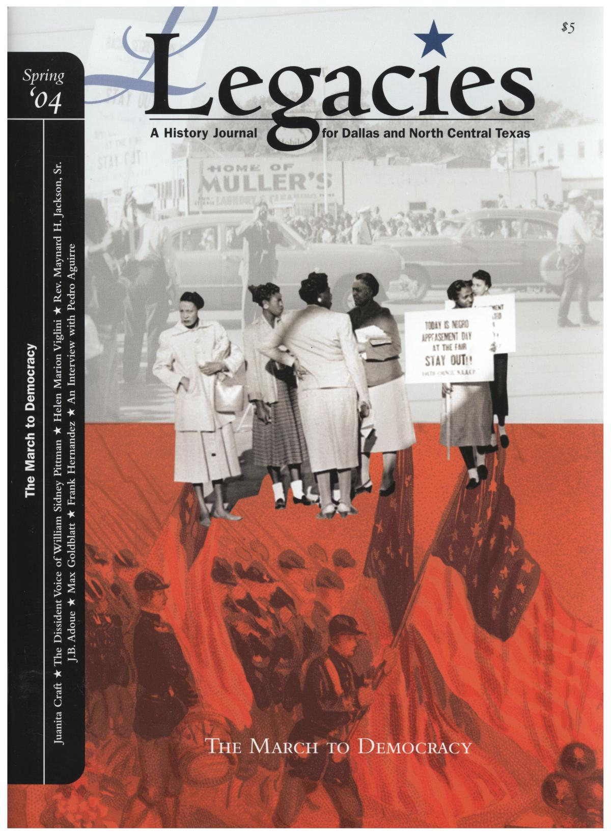 Legacies: A History Journal for Dallas and North Central Texas, Volume 16, Number 01, Spring, 2004                                                                                                      Front Cover