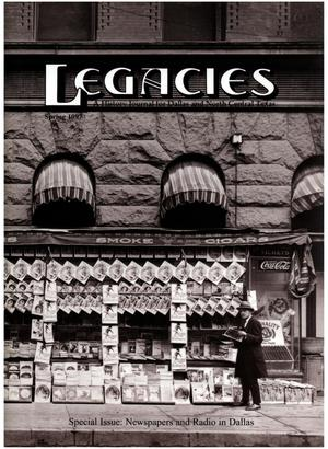 Primary view of object titled 'Legacies: A History Journal for Dallas and North Central Texas, Volume 9, Number 1, Spring, 1997'.