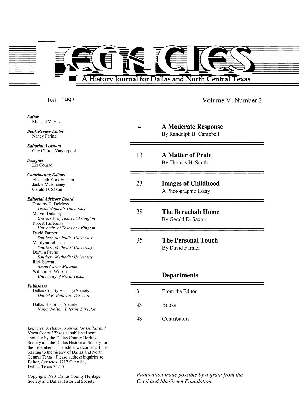 Legacies: A History Journal for Dallas and North Central Texas, Volume 5, Number 2, Fall, 1993                                                                                                      1