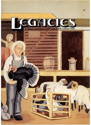 Primary view of object titled 'Legacies: A History Journal for Dallas and North Central Texas, Volume 2, Number 2, Fall, 1990'.