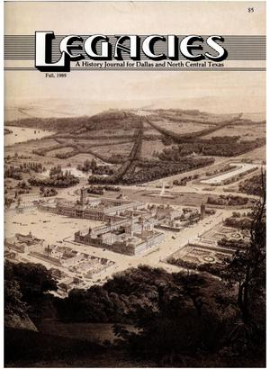 Legacies: A History Journal for Dallas and North Central Texas, Volume 01, Number 02, Fall, 1989