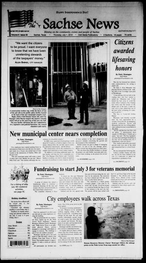 Primary view of object titled 'The Sachse News (Sachse, Tex.), Vol. 6, No. 23, Ed. 1 Thursday, July 1, 2010'.