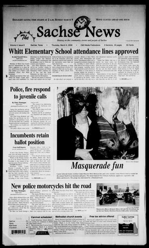 Primary view of object titled 'The Sachse News (Sachse, Tex.), Vol. 4, No. 6, Ed. 1 Thursday, March 6, 2008'.