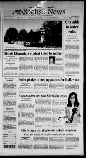 Primary view of object titled 'The Sachse News (Sachse, Tex.), Vol. 7, No. 40, Ed. 1 Thursday, October 27, 2011'.