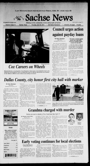 Primary view of object titled 'The Sachse News (Sachse, Tex.), Vol. 6, No. 14, Ed. 1 Thursday, April 29, 2010'.
