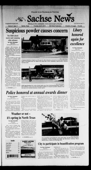 Primary view of object titled 'The Sachse News (Sachse, Tex.), Vol. 6, No. 11, Ed. 1 Thursday, April 8, 2010'.