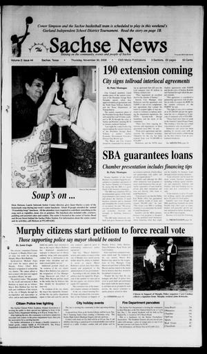Primary view of object titled 'The Sachse News (Sachse, Tex.), Vol. 2, No. 44, Ed. 1 Thursday, November 30, 2006'.