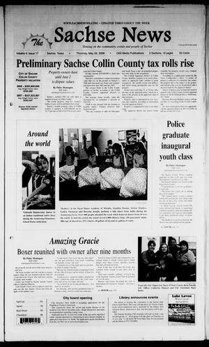 Primary view of object titled 'The Sachse News (Sachse, Tex.), Vol. 4, No. 17, Ed. 1 Thursday, May 22, 2008'.