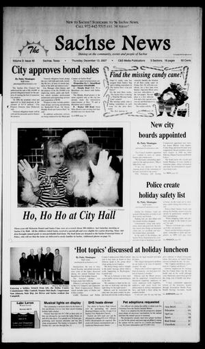 Primary view of object titled 'The Sachse News (Sachse, Tex.), Vol. 3, No. 46, Ed. 1 Thursday, December 13, 2007'.