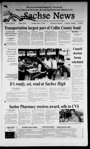 Primary view of object titled 'The Sachse News (Sachse, Tex.), Vol. 3, No. 37, Ed. 1 Thursday, October 11, 2007'.