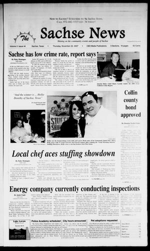 Primary view of object titled 'The Sachse News (Sachse, Tex.), Vol. 3, No. 43, Ed. 1 Thursday, November 22, 2007'.