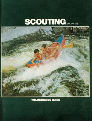 Scouting, Volume 60, Number 3, March-April 1972