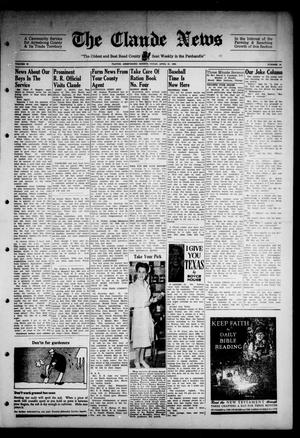 Primary view of object titled 'Claude News (Claude, Tex.), Vol. 53, No. 34, Ed. 1 Friday, April 21, 1944'.