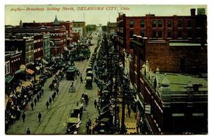 Broadway Looking North, Oklahoma City, Okla.