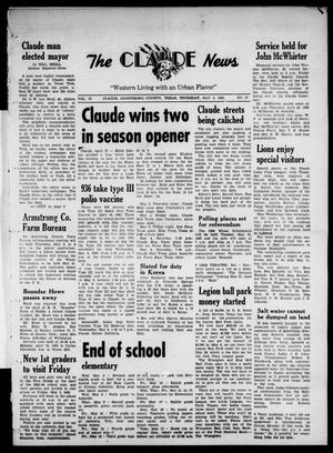Primary view of object titled 'Claude News (Claude, Tex.), Vol. 73, No. 37, Ed. 1 Thursday, May 2, 1963'.