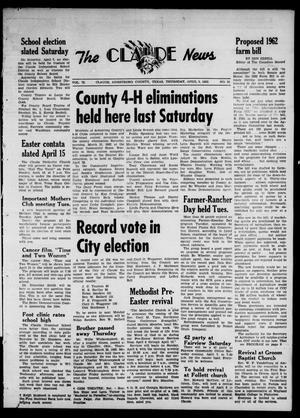 Claude News (Claude, Tex.), Vol. 72, No. 33, Ed. 1 Thursday, April 5, 1962