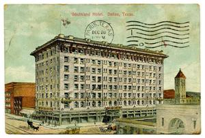 Primary view of object titled '[Southland Hotel, Dallas, Texas]'.