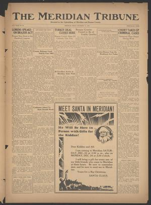 Primary view of object titled 'The Meridian Tribune (Meridian, Tex.), Vol. 41, No. 29, Ed. 1 Friday, December 14, 1934'.