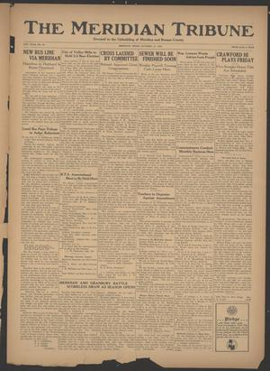 Primary view of object titled 'The Meridian Tribune (Meridian, Tex.), Vol. 41, No. 20, Ed. 1 Friday, October 12, 1934'.