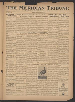 Primary view of object titled 'The Meridian Tribune (Meridian, Tex.), Vol. 41, No. 26, Ed. 1 Friday, November 23, 1934'.