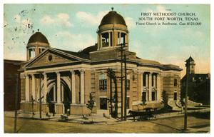 Primary view of object titled 'First Methodist Church, South Fort Worth, Texas'.