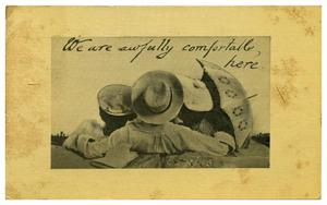 Primary view of object titled 'We are awfully comfortable here'.