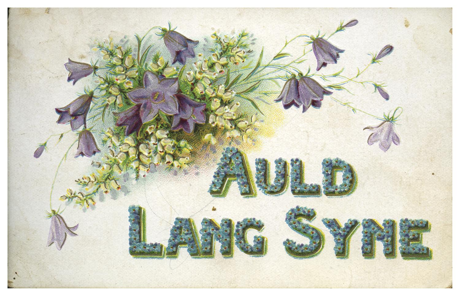 [Auld Lang Syne Postcard]                                                                                                      [Sequence #]: 1 of 2