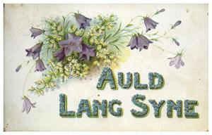 Primary view of object titled '[Auld Lang Syne Postcard]'.