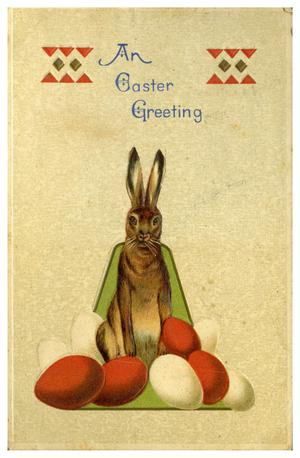 Primary view of object titled 'An Easter Greeting'.