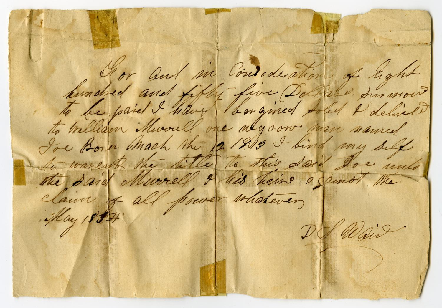 "[Bill of sale for the slave ""Joe"" to William Murrell by D.S. Wade, May 1854]                                                                                                      [Sequence #]: 1 of 1"