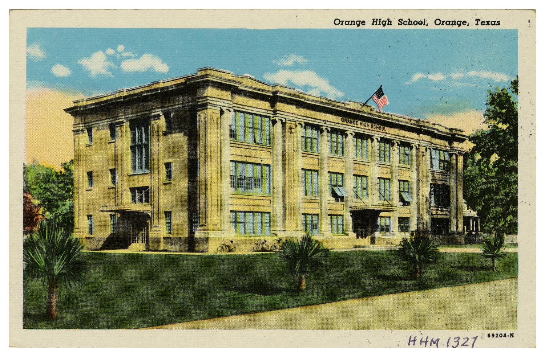Orange High School Orange Texas The Portal To Texas