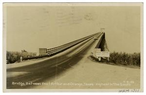 Primary view of object titled 'Bridge Between Port Arthur and Orange, Texas'.