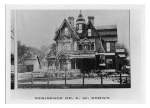 Primary view of object titled '[Dr. E.W. Brown Residence]'.