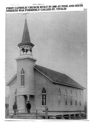 Primary view of object titled 'First Catholic Church built in 1880'.