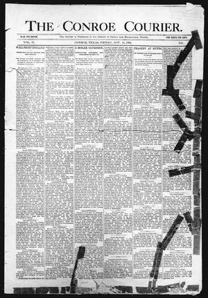 Primary view of object titled 'The Conroe Courier. (Conroe, Tex.), Vol. 2, No. [], Ed. 1 Friday, November 15, 1895'.