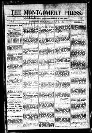 Primary view of object titled 'The Montgomery Press. (Montgomery, Tex.), Vol. 2, No. 48, Ed. 1 Saturday, May 23, 1874'.