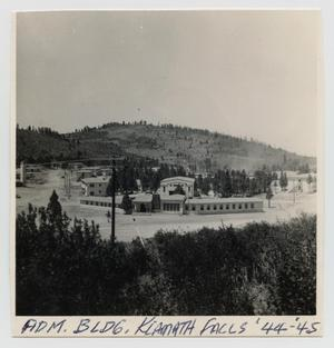 Primary view of object titled '[Administration Building in Klamath Falls, Oregon]'.