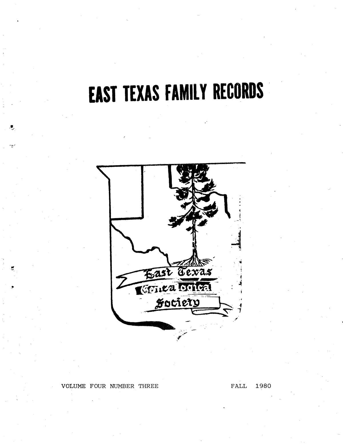 East Texas Family Records, Volume 4, Number 3, Fall 1980                                                                                                      Front Cover