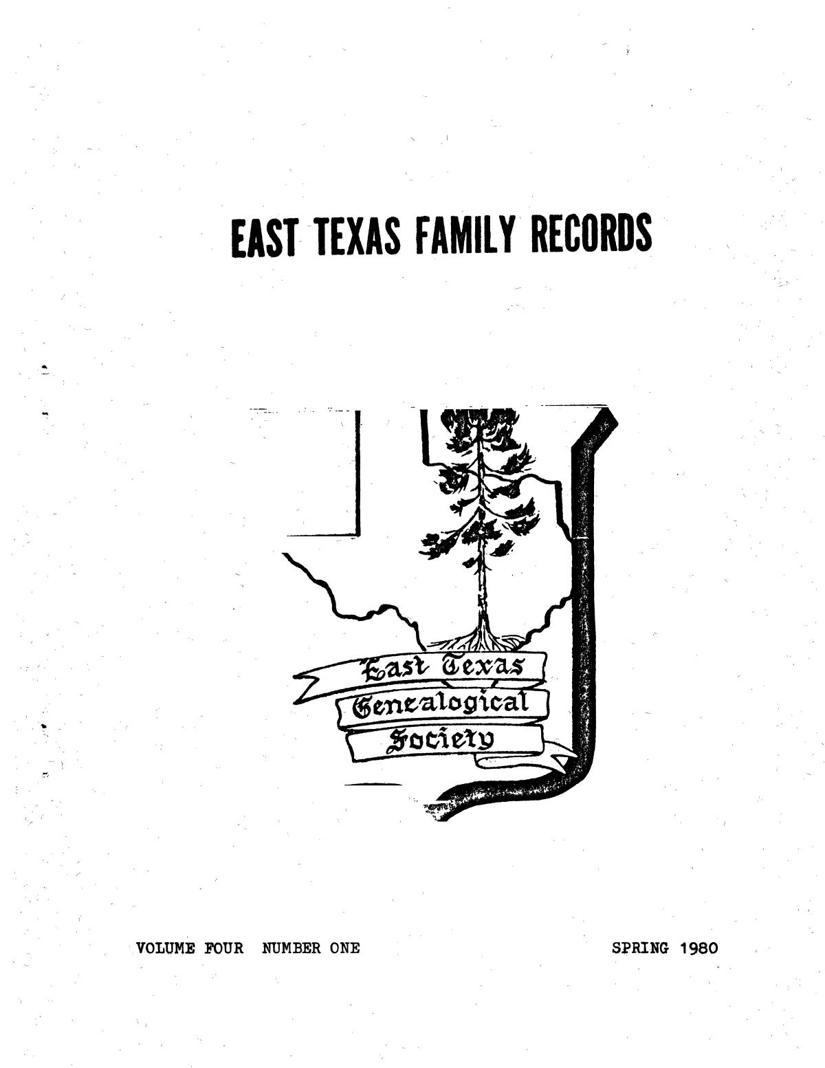 East Texas Family Records, Volume 4, Number 1, Spring 1980                                                                                                      Front Cover
