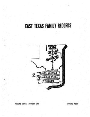 Primary view of object titled 'East Texas Family Records, Volume 4, Number 1, Spring 1980'.