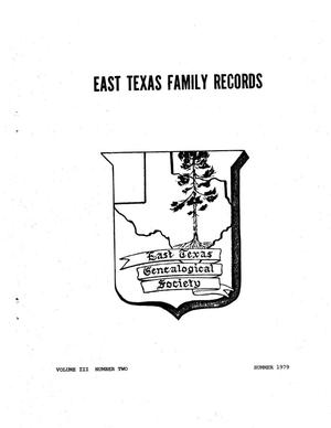 East Texas Family Records, Volume 03, Number 02, Summer 1979
