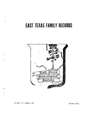 East Texas Family Records, Volume 03, Number 01, Spring 1979