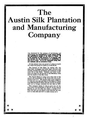 Primary view of object titled 'The Austin Silk Plantation and Manufacturing Company'.