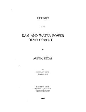Primary view of object titled 'Report on the Dam and Water Power Development at Austin, Texas'.