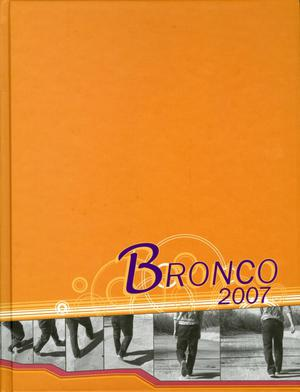 Primary view of object titled 'The Bronco, Yearbook of Hardin-Simmons University, 2007'.