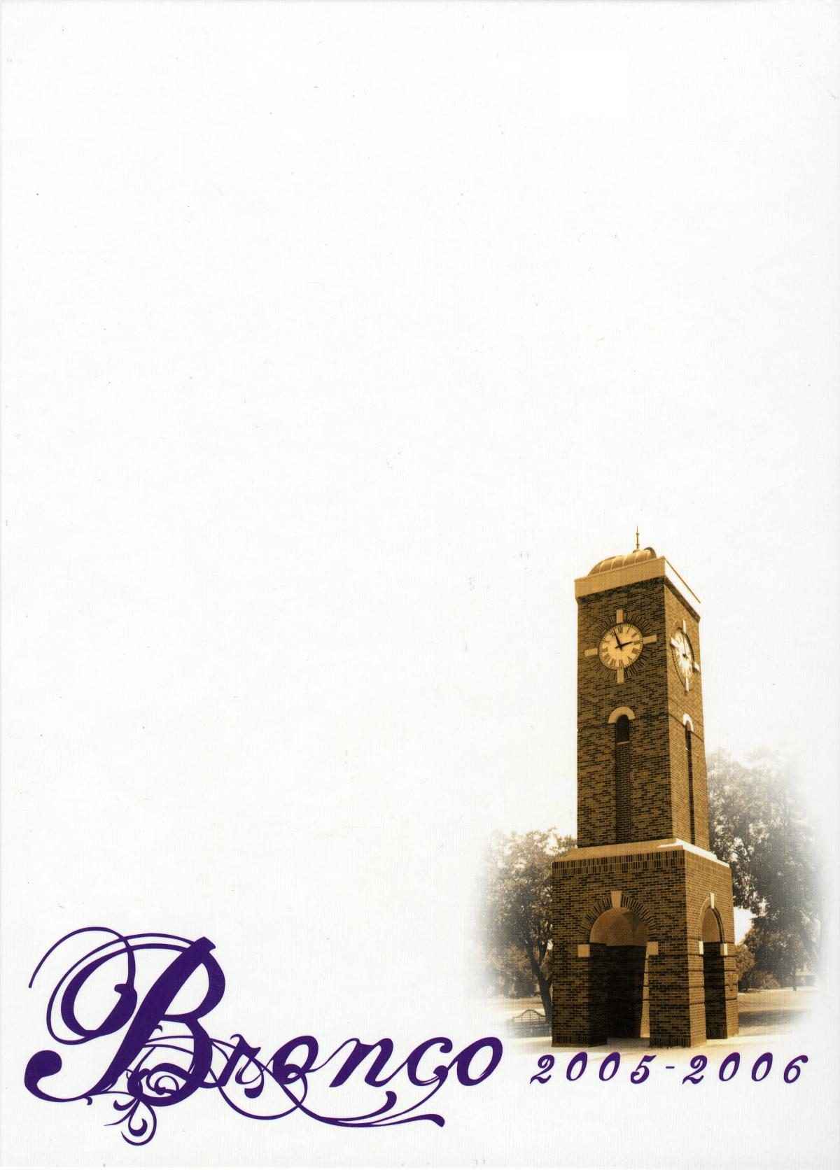 The Bronco, Yearbook of Hardin-Simmons University, 2006                                                                                                      Front Cover